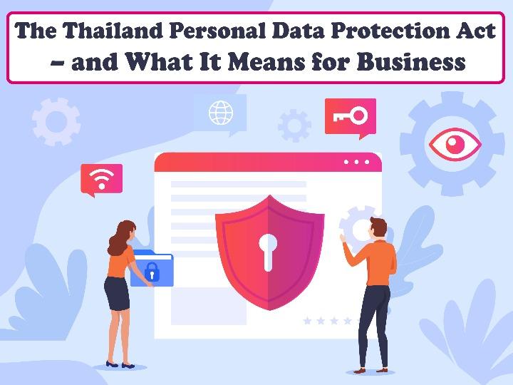 いよいよタイでもPDPA(個人情報保護法)が施行ブログ一覧 | ピリピリ 東南アジア進出をサポート!